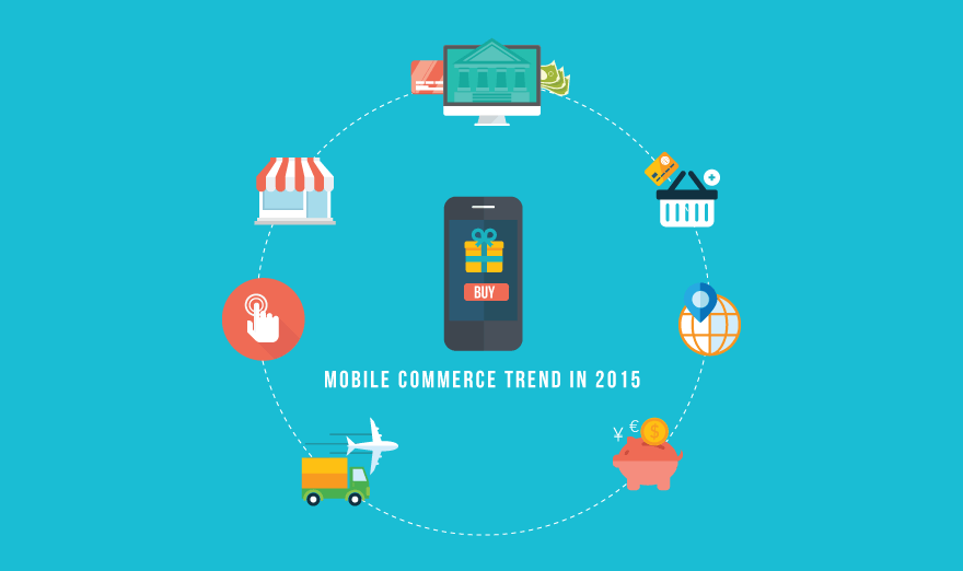 Mobile commerce trend in 2015