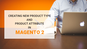 product type and attribute in magento 2