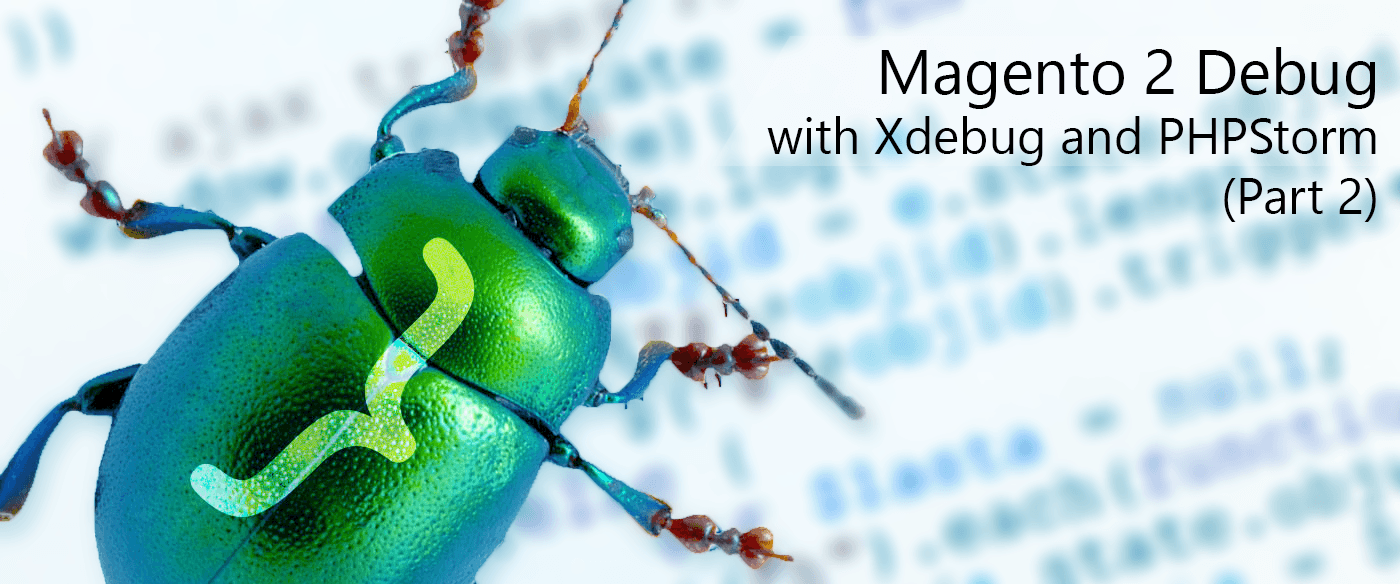 How to debug Magento 2 code with Xdebug and PhpStorm (Part 2)