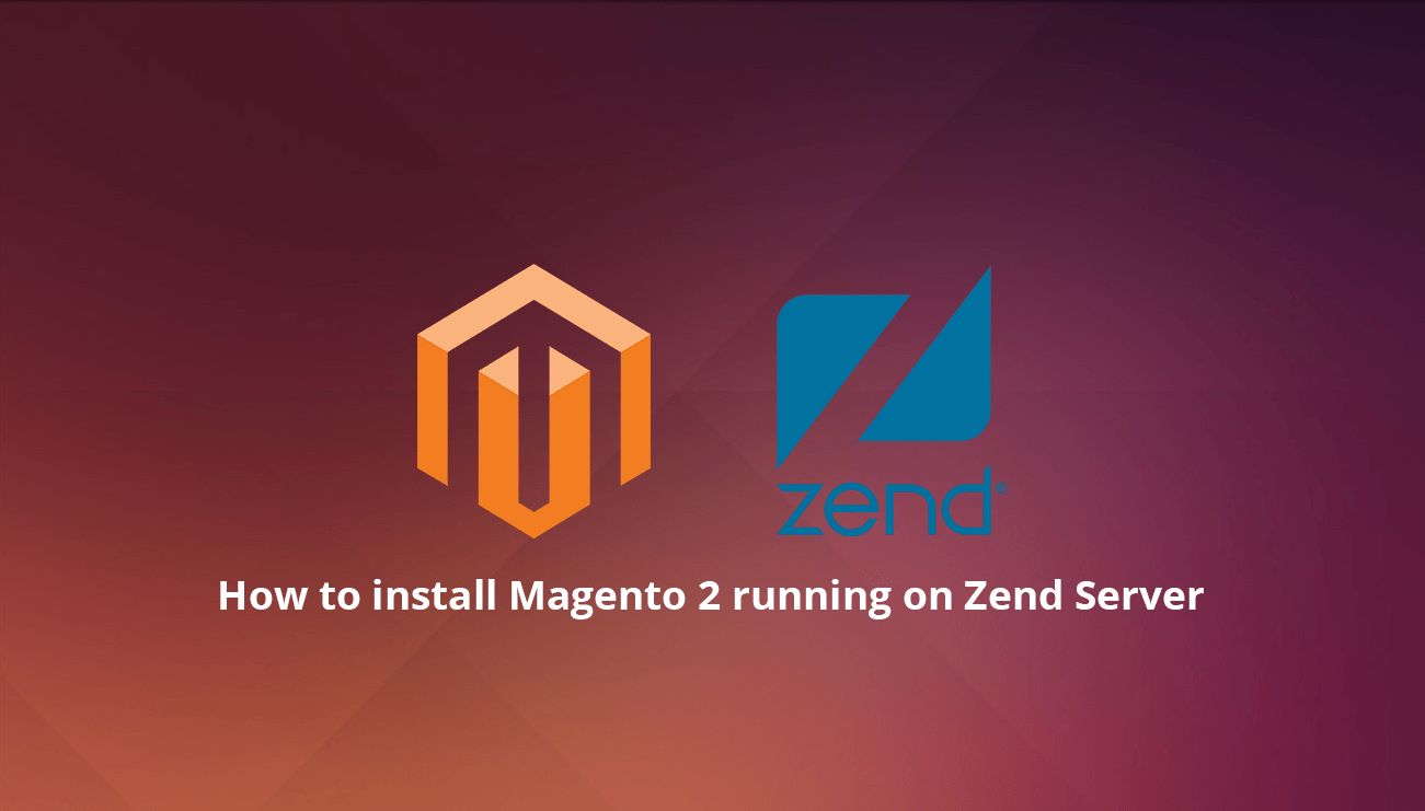 How To Install Magento 2 Running On Zend Server On Ubuntu