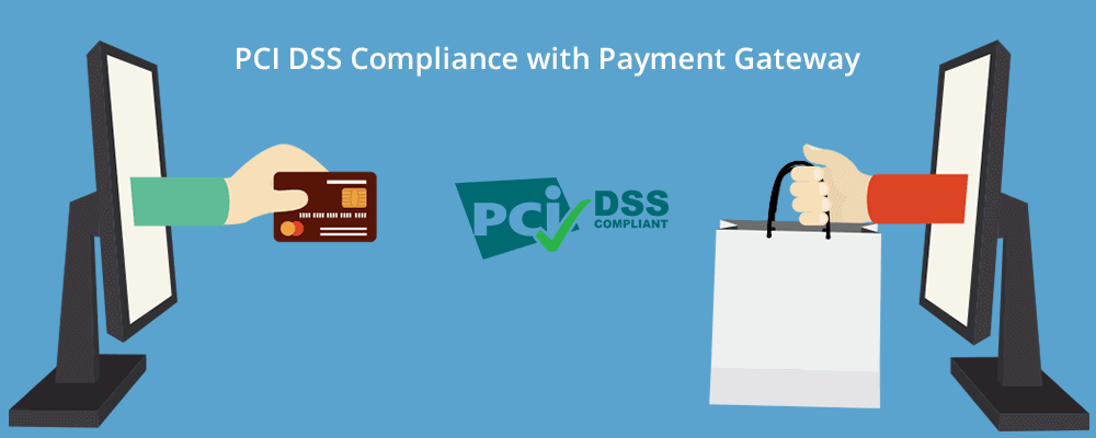 Pci Dss Compliance With Payment Gateway A Simple Guide