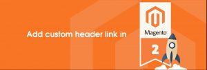 add-custom-header-link-magento-2