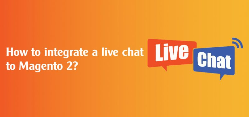 How to integrate live chat to Magento 2