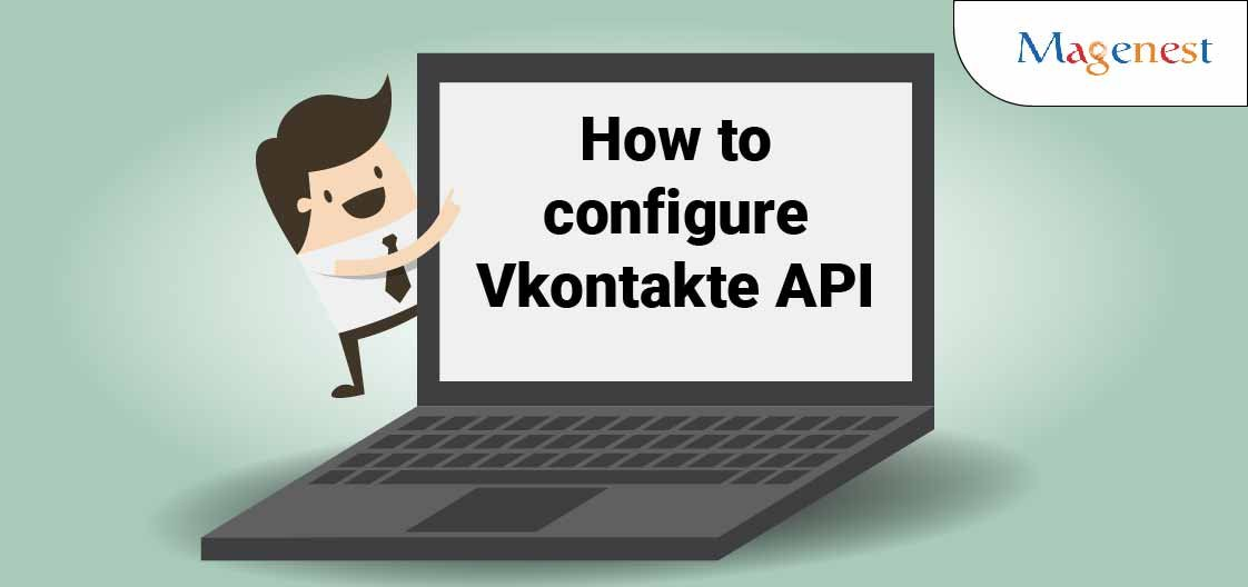 How to Configure Vkontakte API in Magento 2