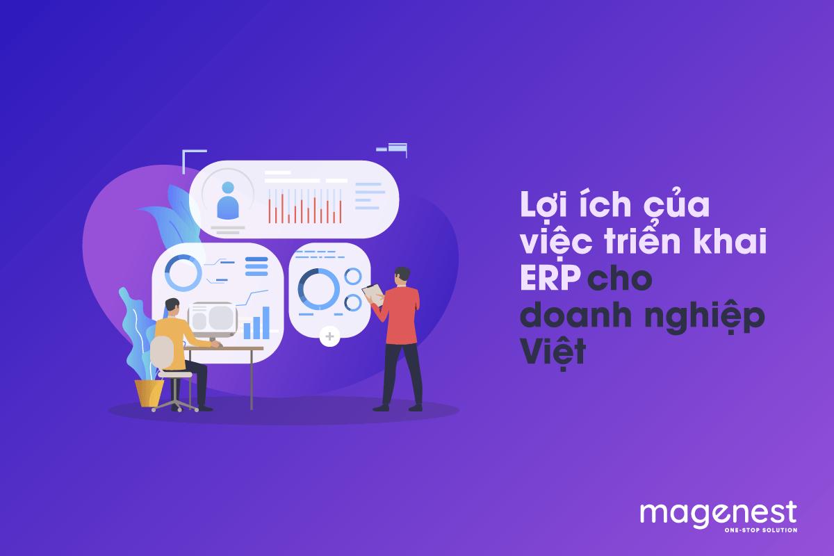 Lợi ích của việc triển khai ERP cho doanh nghiệp Việt