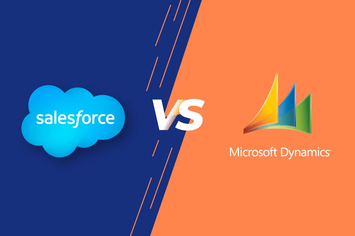 Salesforce hay Micorsoft Dynamics CRM? Giải pháp tối ưu nào cho doanh nghiệp?