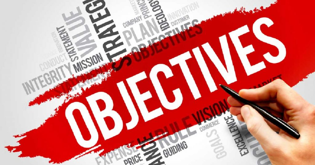 Your objectives