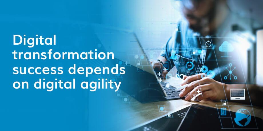 Develop digital agility